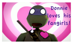 Donnie's Fangirls by YAYProductions