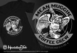 Mean Muggin' Coffee Crew by Heartattackjack