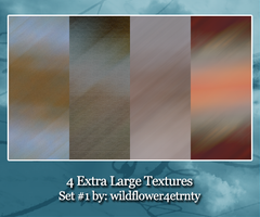 4 Extra Large Textures Set #1 by wildflower4etrnty
