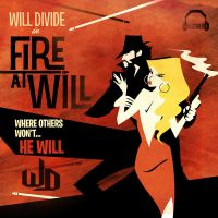 Will Divide:  Fire at Will by renomsad