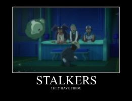 Stalkers Demotivator by beegee12