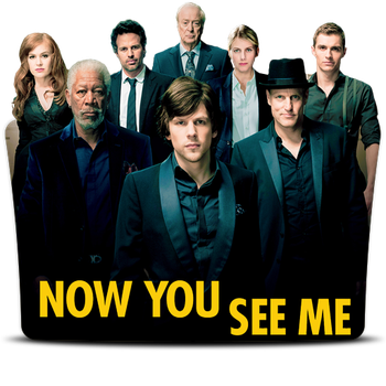 Now You See Me (2013) v2 by DrDarkDoom