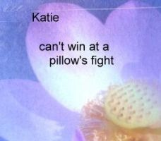 Katie can't win a pillow fight by disturbedchicken