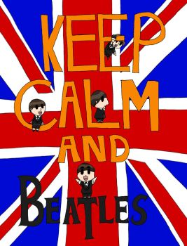 Keep Calm And...(Beatles Version) by Let-It-Vic