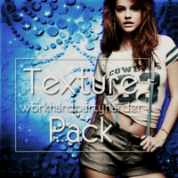 Texture Pack |+530watchers. by WorkHardPartyHarder