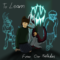 To Learn From Our Mistakes by BlackHawkNova