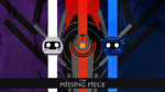 The Missing Piece by RikenProductions