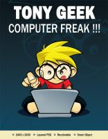 Tony Geek - Computer Freak! by hackerkuper