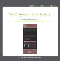 .:Walkthrough Pink Border by ginkgografix
