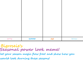 Season Power Meme by bigrosie