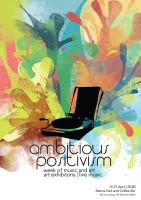 ambitious positivism -poster by mi2x