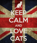 Keep Calm And Love Cats Poster by WinkleGirl