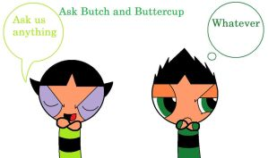 Ask Butch and Buttercup by cupcakemadness237