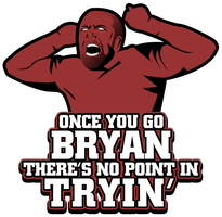 Daniel Bryan - Once You Go Bryan... by HeavyMetalGear