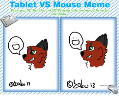 Tablet VS Mouse [Meme] by ZokuChoco