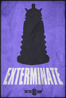 Exterminate - Doctor Who Poster by edwardjmoran
