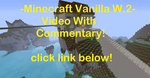 Minecraft Vanilla W.2 WITH COMMENTARY! by AwesomeLemon