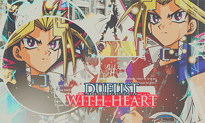 DuelistWithHeart by MonstersOnTheField