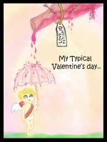 My Typical Valentine's Day by charmay13