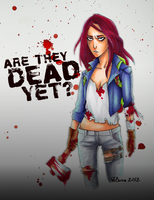 Are They Dead Yet? - Renee Von Thorne by zombieblood