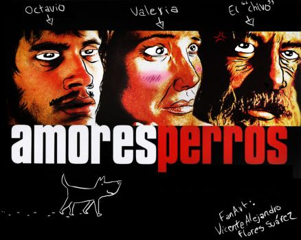 Amores perros cartel by Donchente92