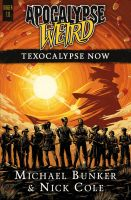 Texocalypse Now by mscorley