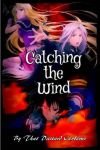 Catching the Wind cover by BloodofCerberus