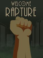 Welcome To Rapture by Crome676