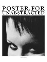 poster.for.unabstracted by MarthaLights