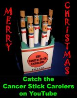 """""""The Cancer Stick Carolers"""" by Keith-McGuckin"""