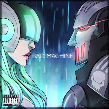 BAD MACHINE by VlKTCR