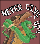 Never give up by Greedywoozle