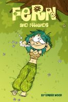Fern and friends promo by MyHatsEatPeople