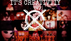 It's Creativity, Not Reality by TheDarkRinnegan