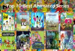 My Top 10 Best Animated Series by Toongirl18