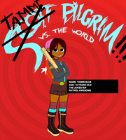 Tammi Pilgrim vs. The World by TammiBlue