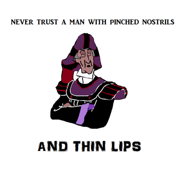 Never Trust a Man With Pinched Nostrils by HONDTangled
