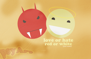 Love Or Hate, Racism, etc by PsychOut