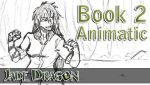 Jade Dragon Animatic - Hellhounds - Book 2 by kmccaigue