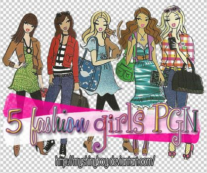 5 Fashion Girls PGN by MyShinyBoy