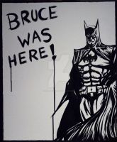 Bruce Was Here by SullenSquid