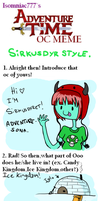 Adventure Time OC meme SIRKUSDYRSTYLE by issabissabel