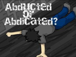 Abducted or Abdicated? by ZeldaFreak108