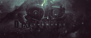 Dishonored by Jordan1411