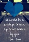 John Green Quote by BringontheSnowStorm