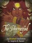 The Uncrucified by Angela R. Sasser by AngelaSasser