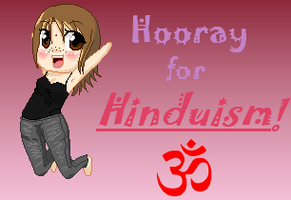 .:Hooray for Hinduism:. by i-love-chi