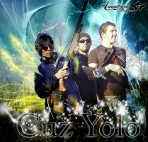 Cuz You Only Live Once by BCMmultimedia