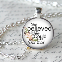 She Believed She Could so She did necklace Literar by LiteraryArtPrints