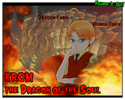Krom the Dragon of the Soul by Dragoshi1